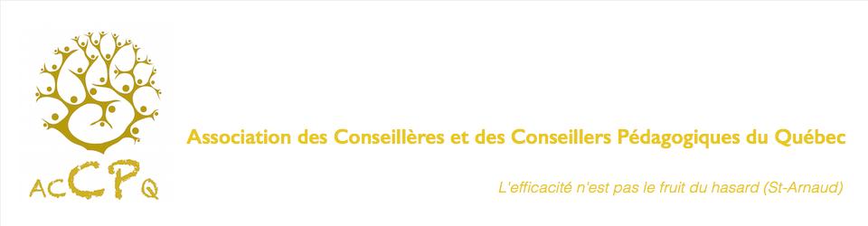 Association des Conseillères et des Conseillers  Pédagogiques du Québec
